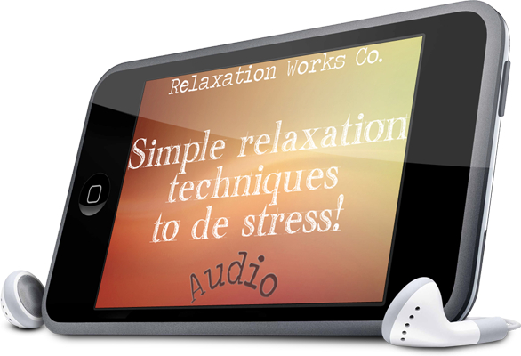 relaxation techniques audio How to de stress with relaxation techniques   Free audio