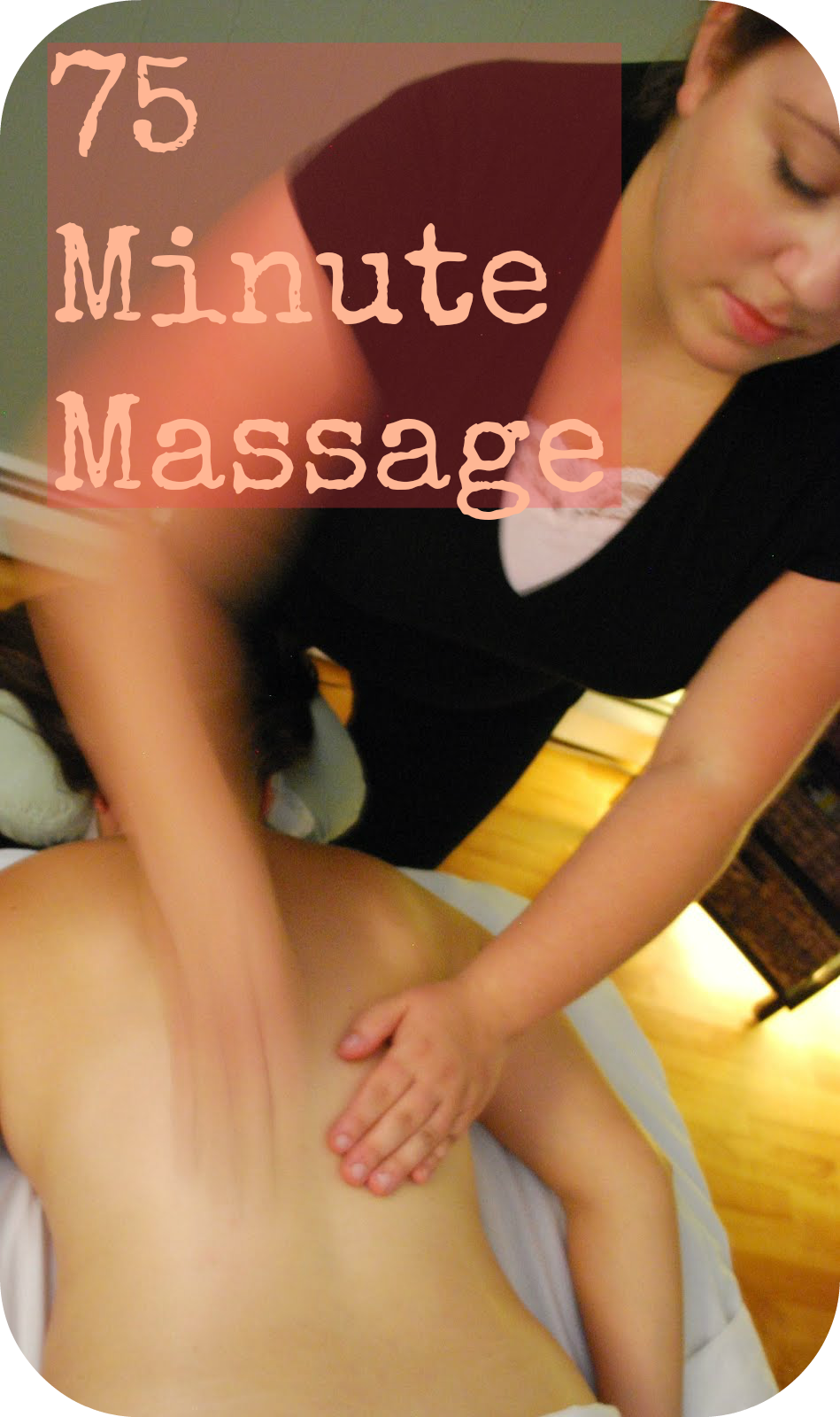 75 minute massage 75 minute massage