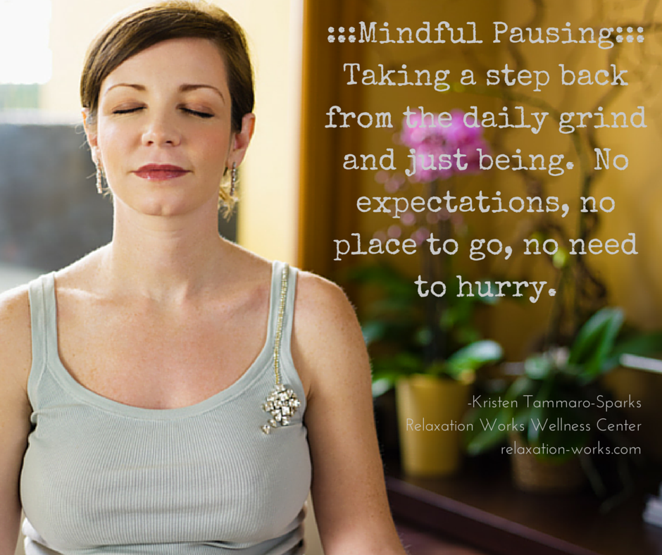 5 Ways To Mindfully Pause With Ease