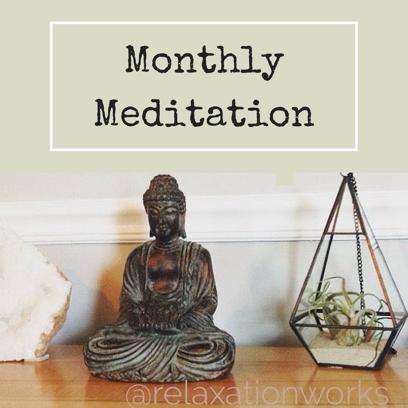 Monthly Meditation